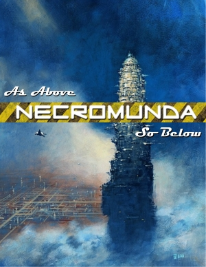 Necromunda: As Above So Below